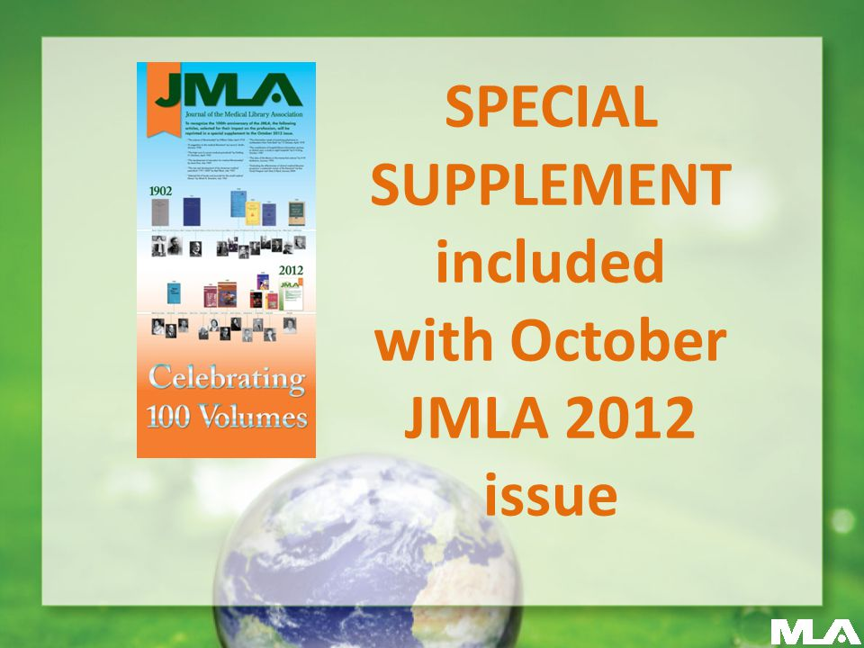 SPECIAL SUPPLEMENT included with October JMLA 2012 issue
