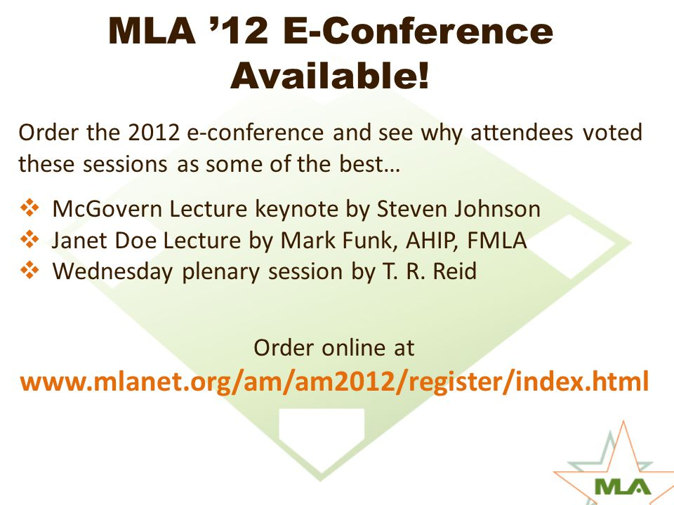 MLA '12 E-Conference Available.