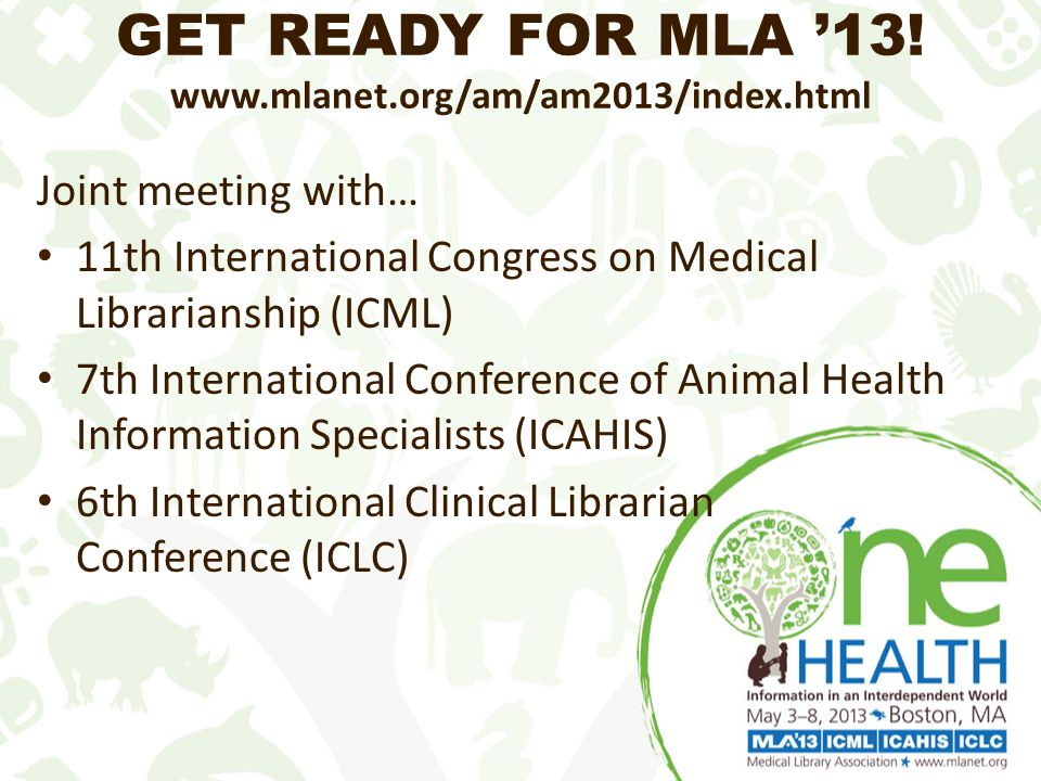 GET READY FOR MLA '13.
