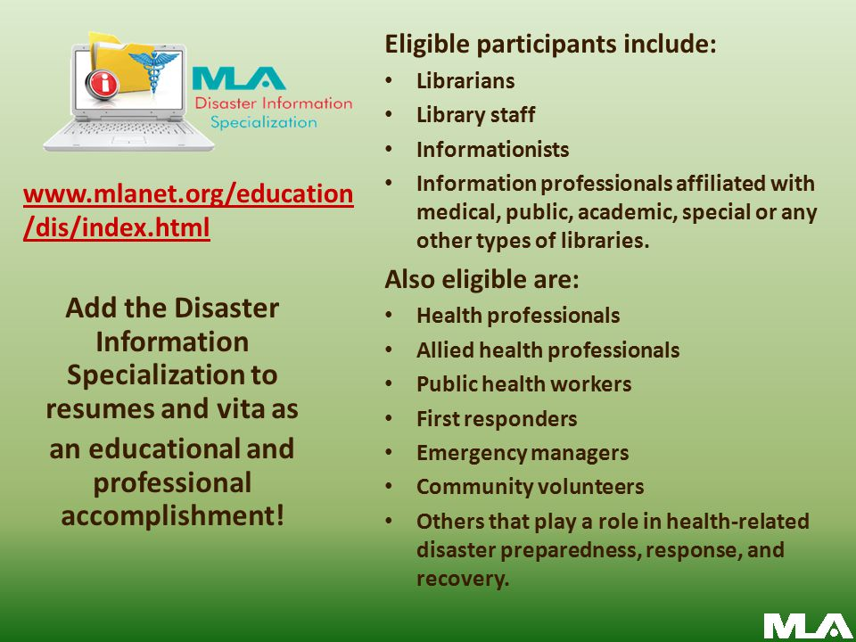 Eligible participants include: Librarians Library staff Informationists Information professionals affiliated with medical, public, academic, special or any other types of libraries.