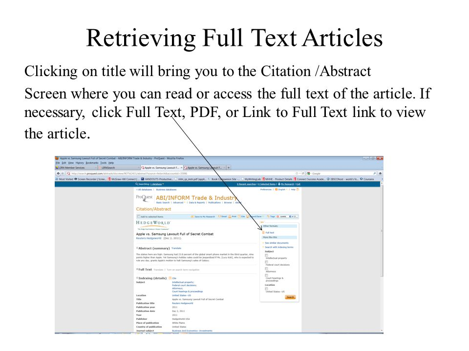 Retrieving Full Text Articles Clicking on title will bring you to the Citation /Abstract Screen where you can read or access the full text of the arti