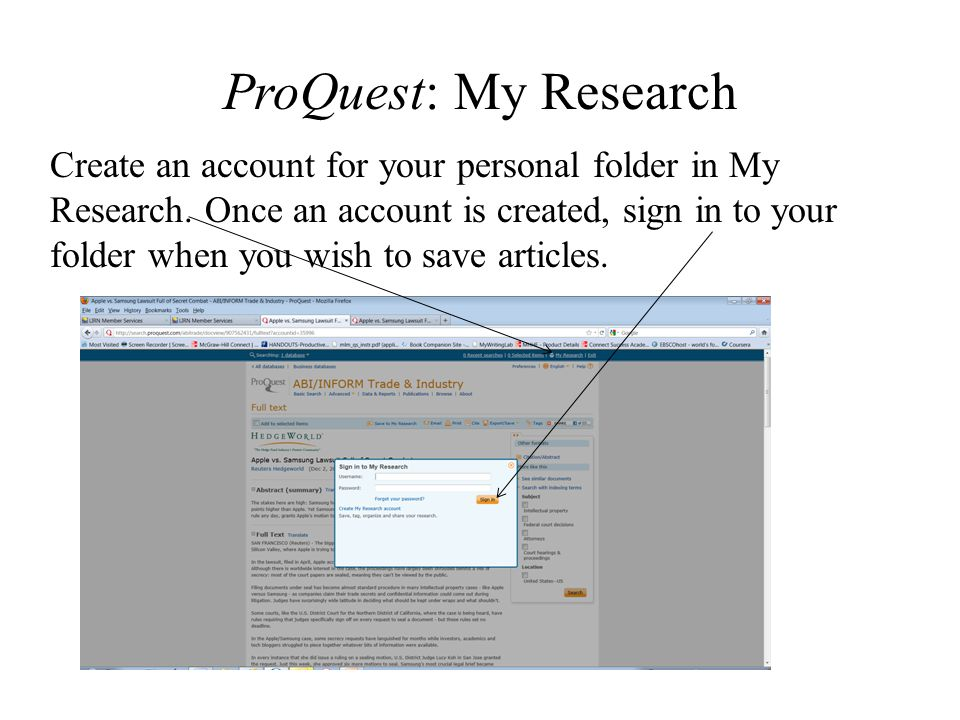 ProQuest: My Research Create an account for your personal folder in My Research. Once an account is created, sign in to your folder when you wish to s