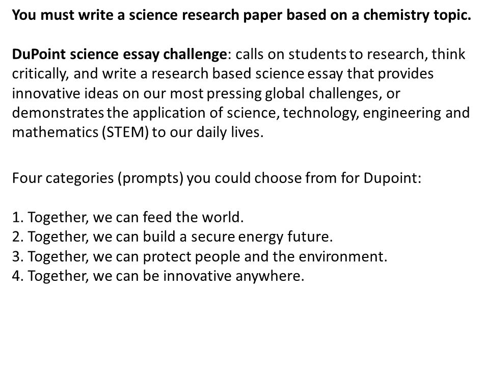 Science Essay Mla Format You Must Write A Science Research Paper  You Must Write A Science Research Paper Based On A Chemistry Topic