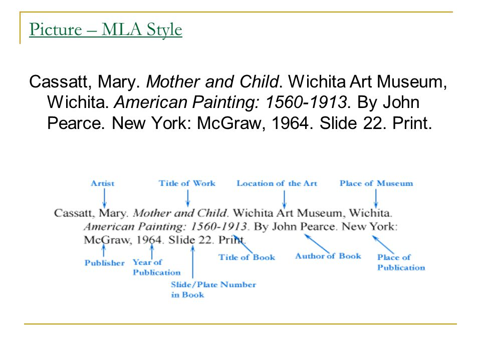 Picture – MLA Style Cassatt, Mary. Mother and Child.