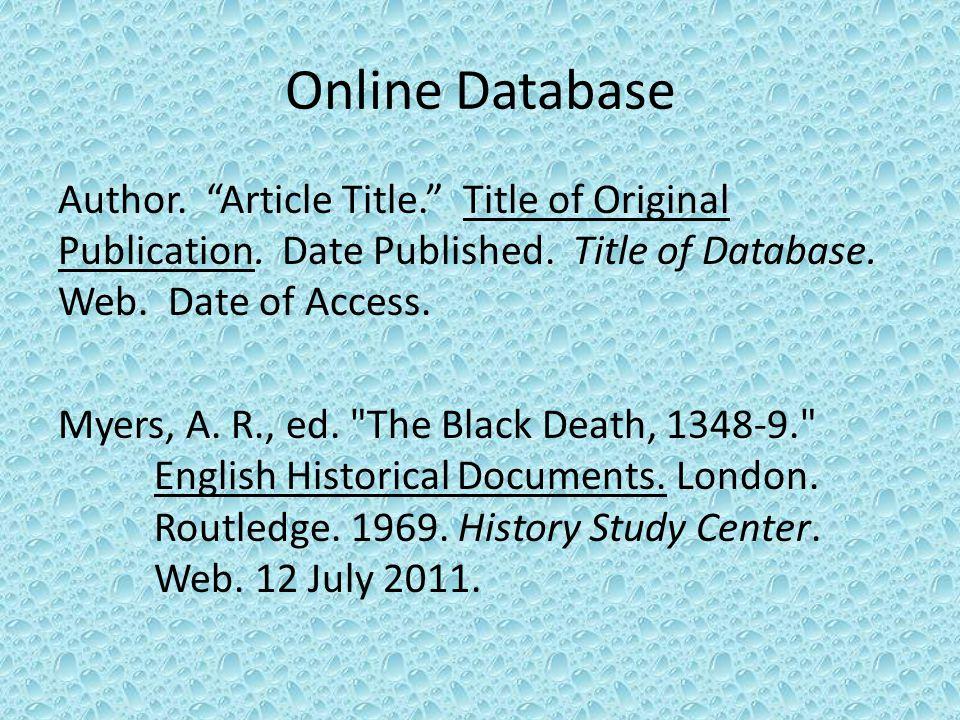 Online Database Author. Article Title. Title of Original Publication.