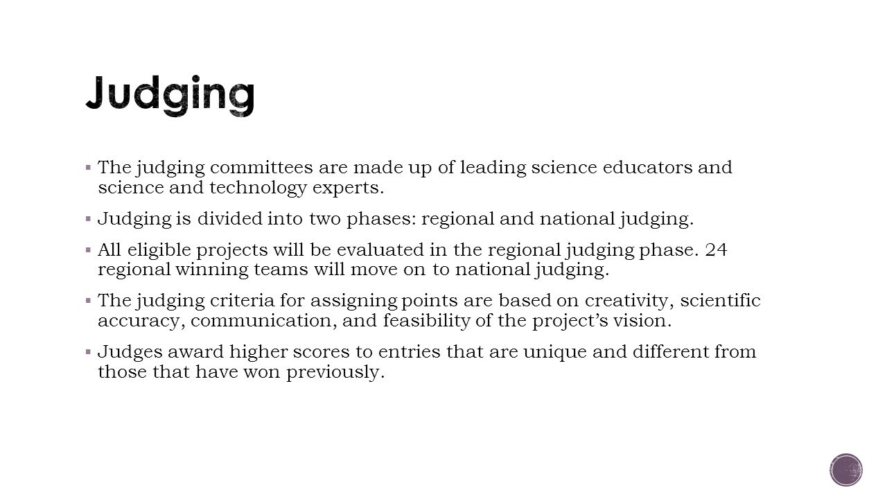  The judging committees are made up of leading science educators and science and technology experts.