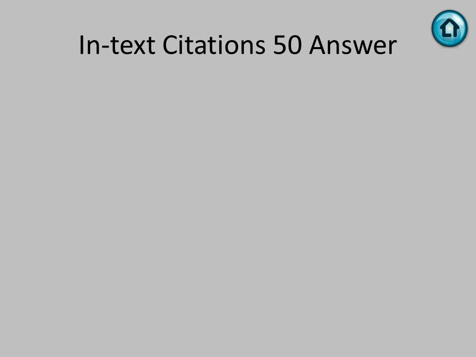 In-text Citations 50 Answer