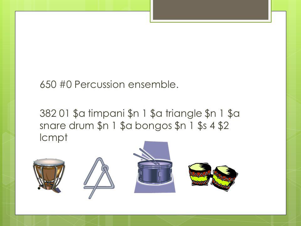 650 #0 Percussion ensemble.