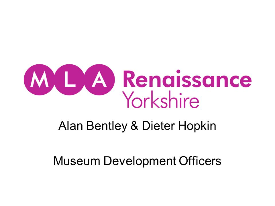 Alan Bentley & Dieter Hopkin Museum Development Officers