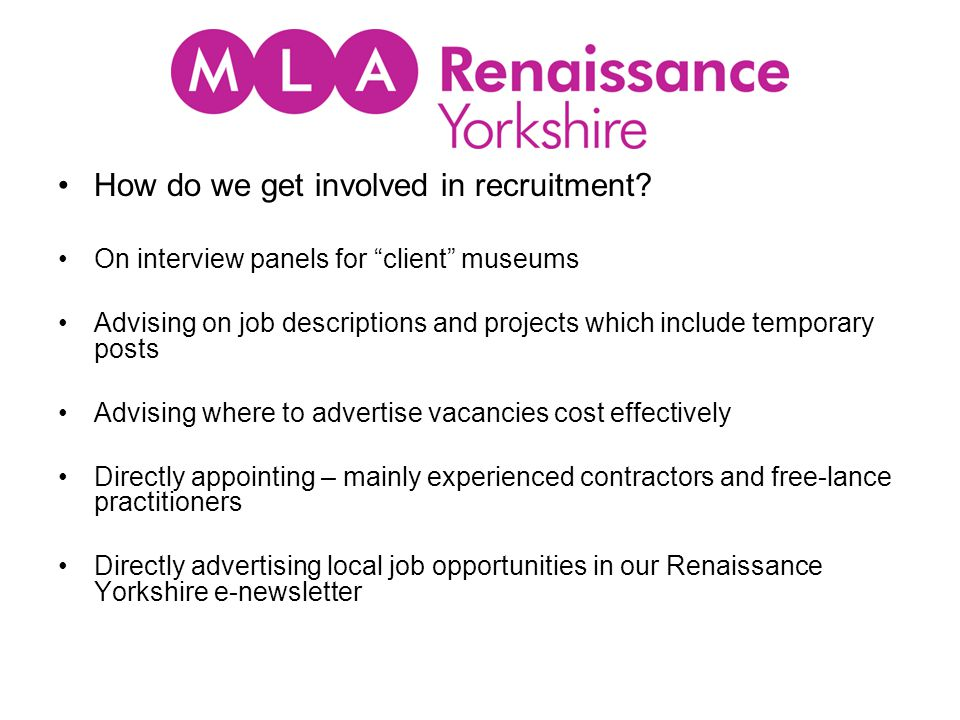 Current recruitment situation in the museum and heritage sector Becoming a museum or heritage professional is not the easiest career route to follow.