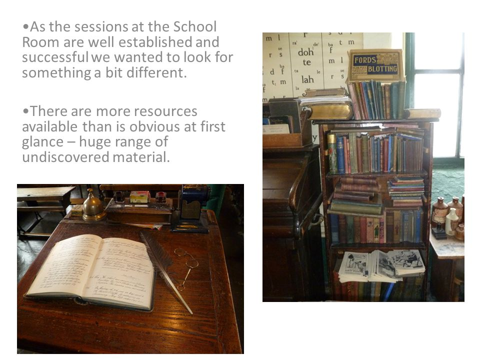 As the sessions at the School Room are well established and successful we wanted to look for something a bit different.
