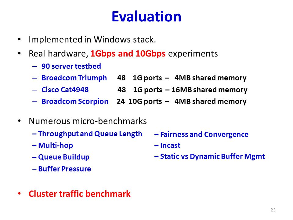Evaluation Implemented in Windows stack.