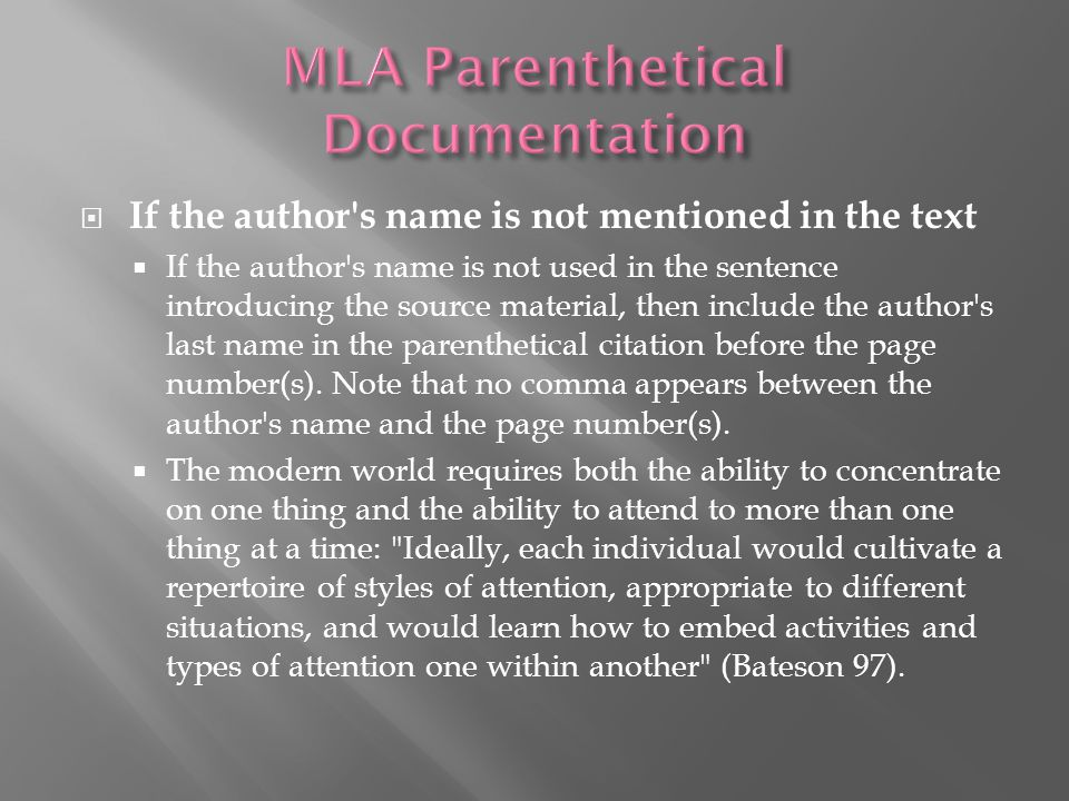  If no author is identified  If a source does not include an author s name, substitute for the author s name the title or an abbreviated title in the text or parenthetical citation.