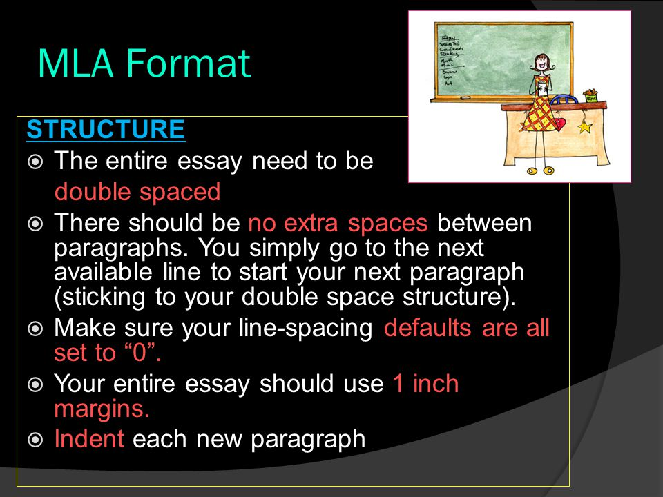 MLA Format You do not need a title page.