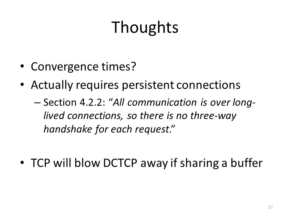Thoughts Convergence times.