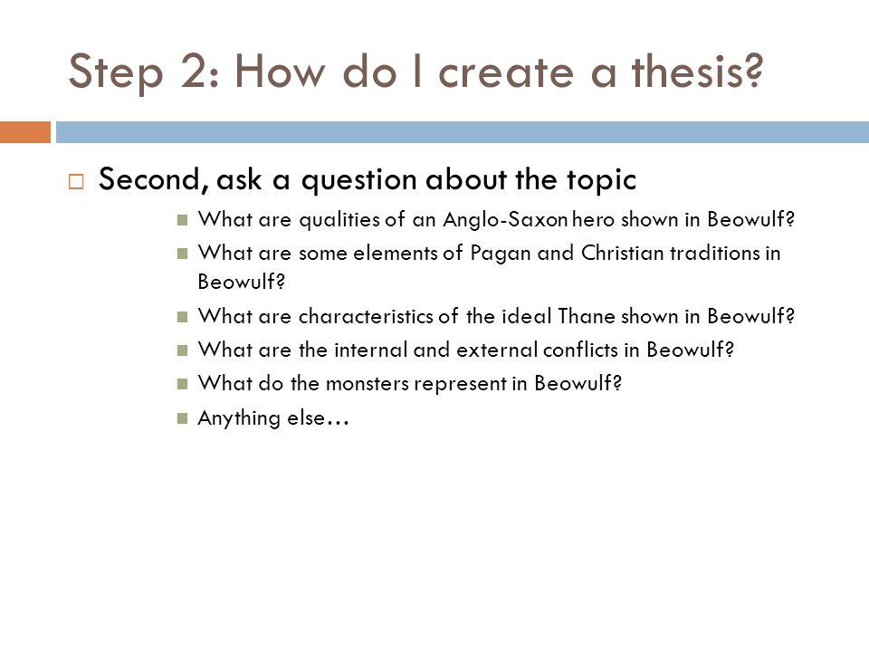 Step 2: How do I create a thesis.