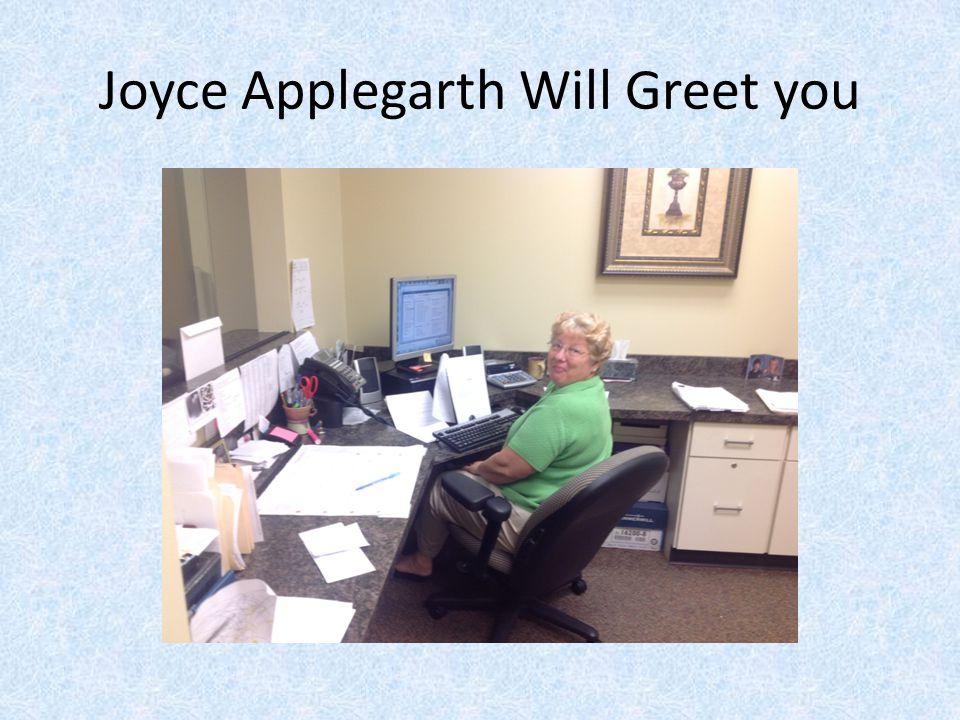Joyce Applegarth Will Greet you