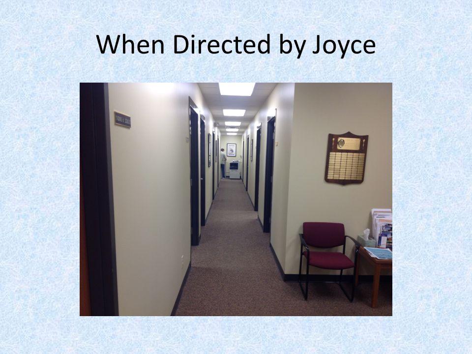 When Directed by Joyce