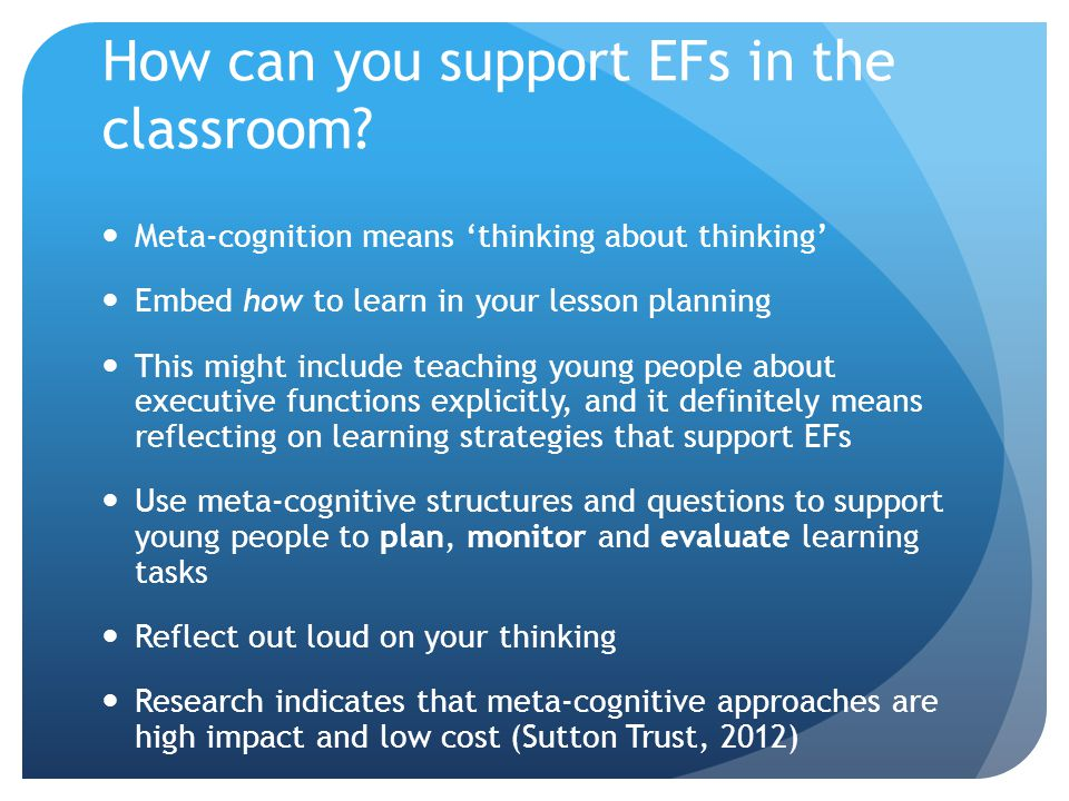 How can you support EFs in the classroom.