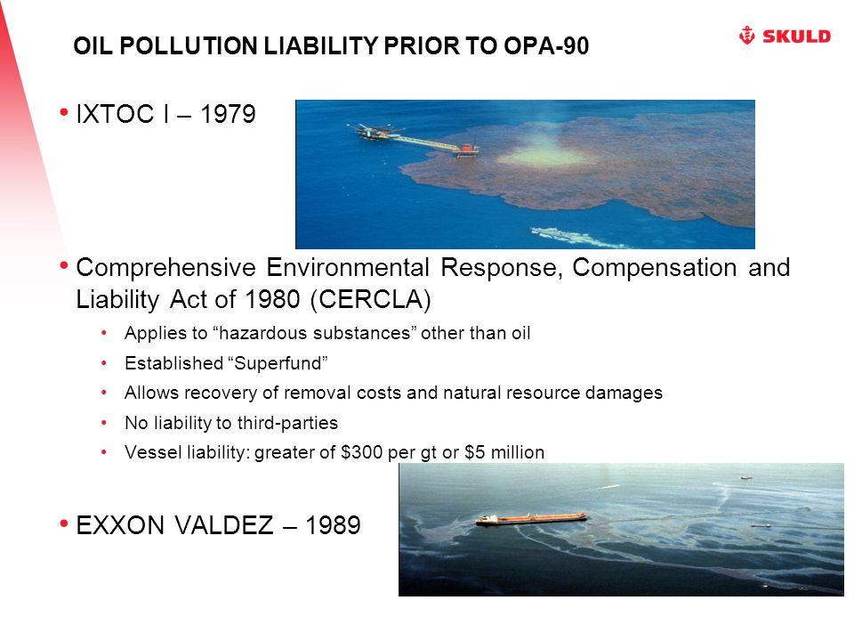 Date Spill NameLocationEstimated Size of Loss 1989EXXON VALDEZAlaskaClean up: $2.5 billion.