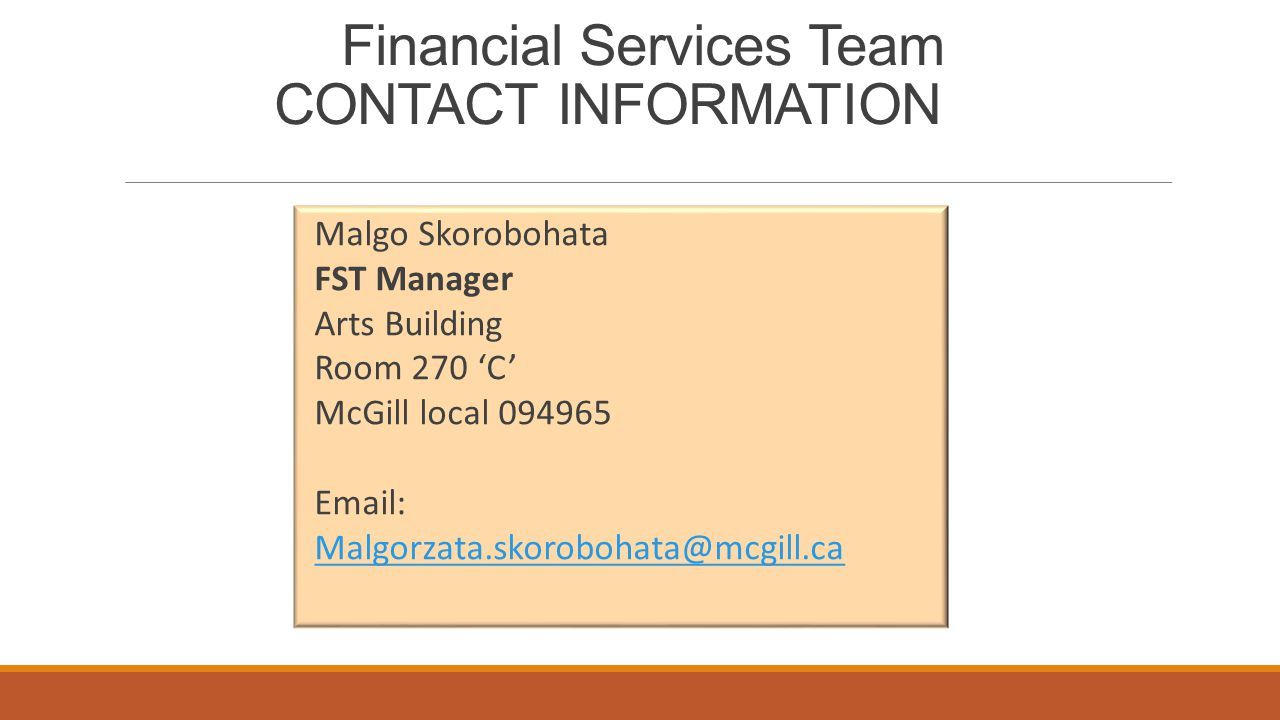 Financial Services Team CONTACT INFORMATION