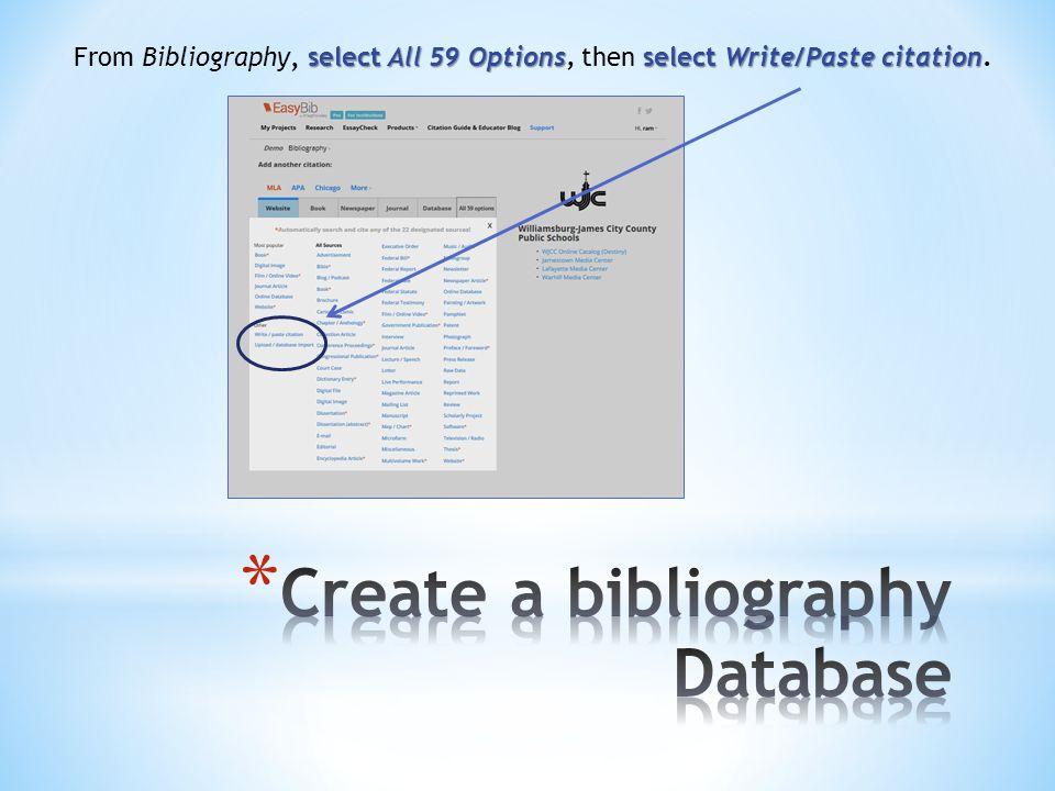select All 59 Optionsselect Write/Paste citation From Bibliography, select All 59 Options, then select Write/Paste citation.