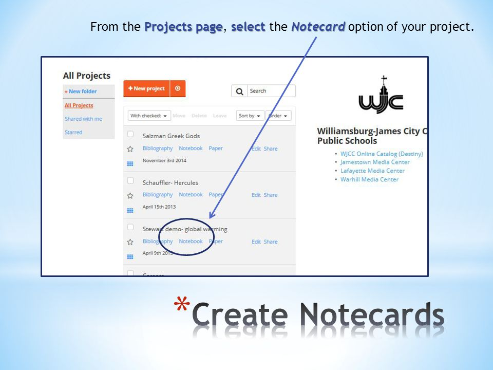 Projects pageselectNotecard From the Projects page, select the Notecard option of your project.