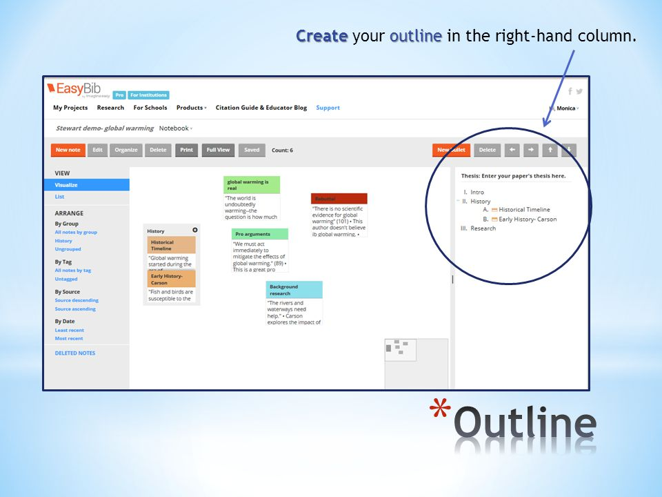 Create outline Create your outline in the right-hand column.