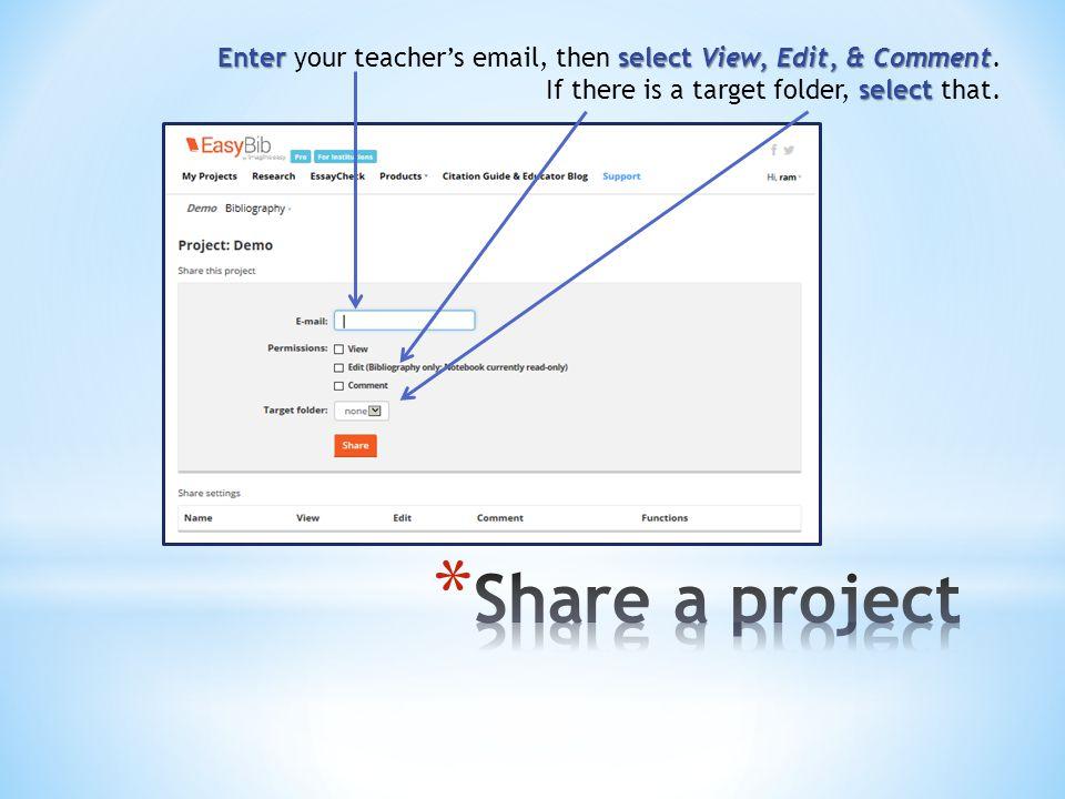 Enter select View, Edit, & Comment Enter your teacher's email, then select View, Edit, & Comment.