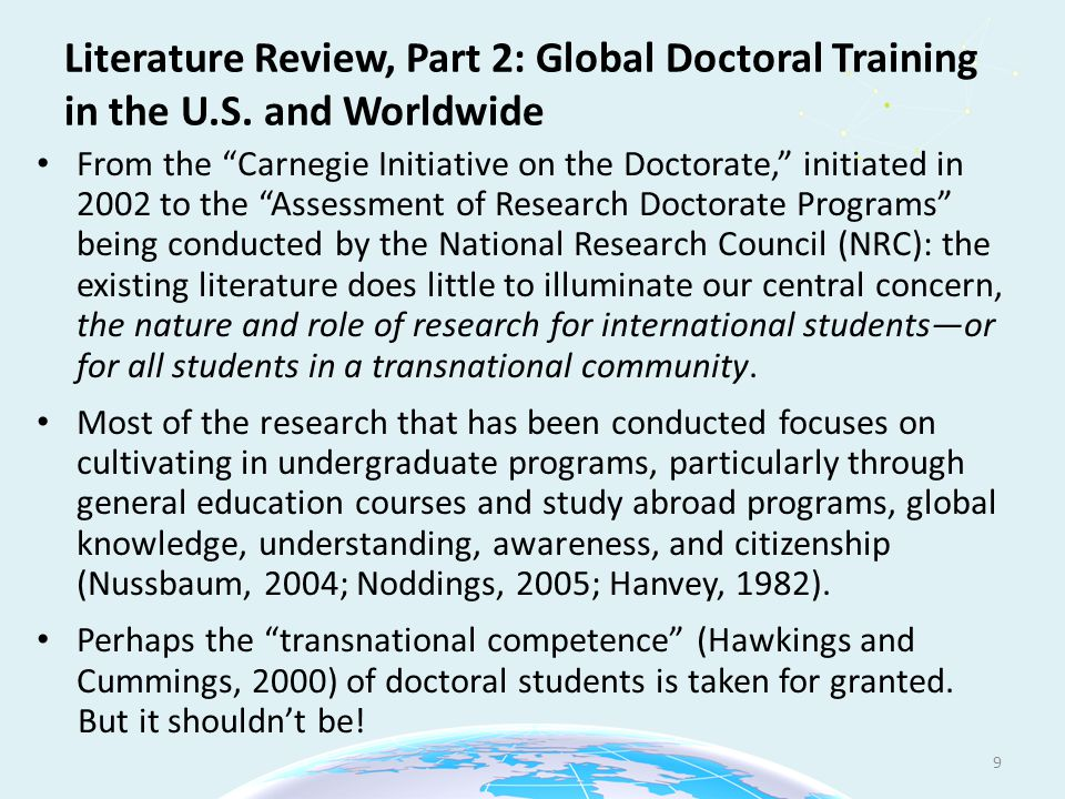 """Literature Review, Part 2: Global Doctoral Training in the U.S. and Worldwide From the """"Carnegie Initiative on the Doctorate,"""" initiated in 2002 to th"""