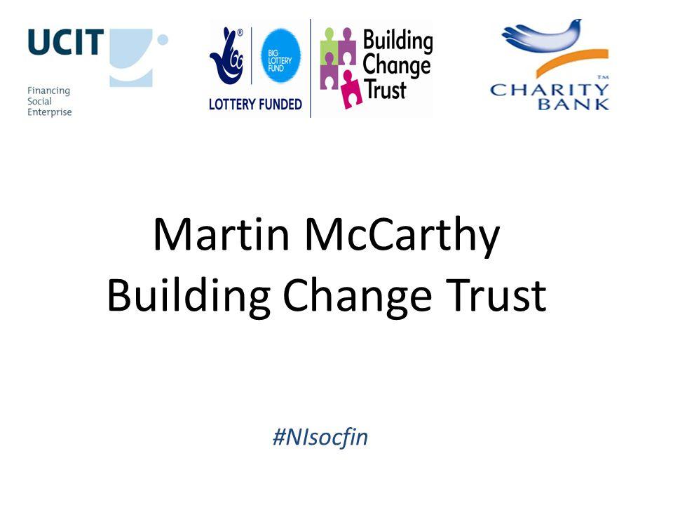 Martin McCarthy Building Change Trust #NIsocfin