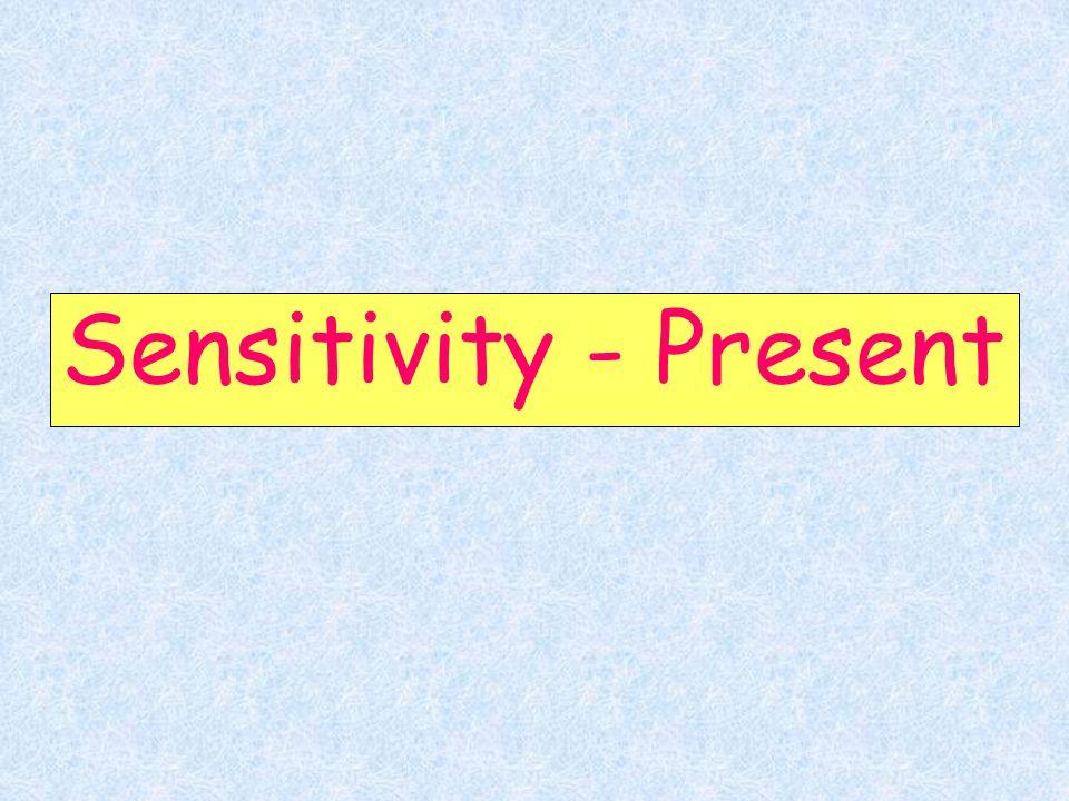 Sensitivity - Present