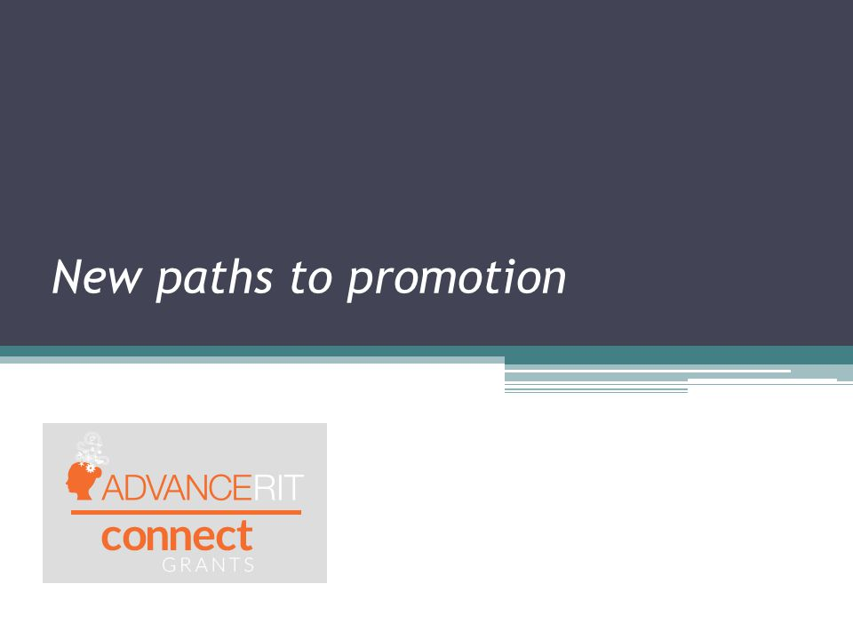 New paths to promotion