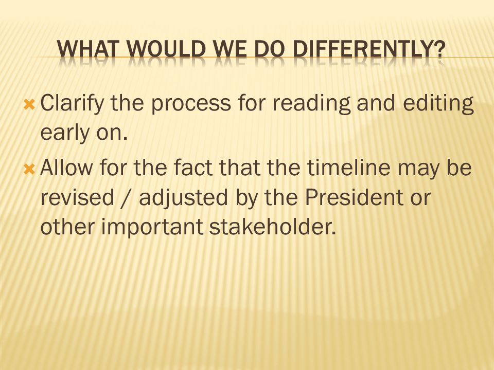  Clarify the process for reading and editing early on.