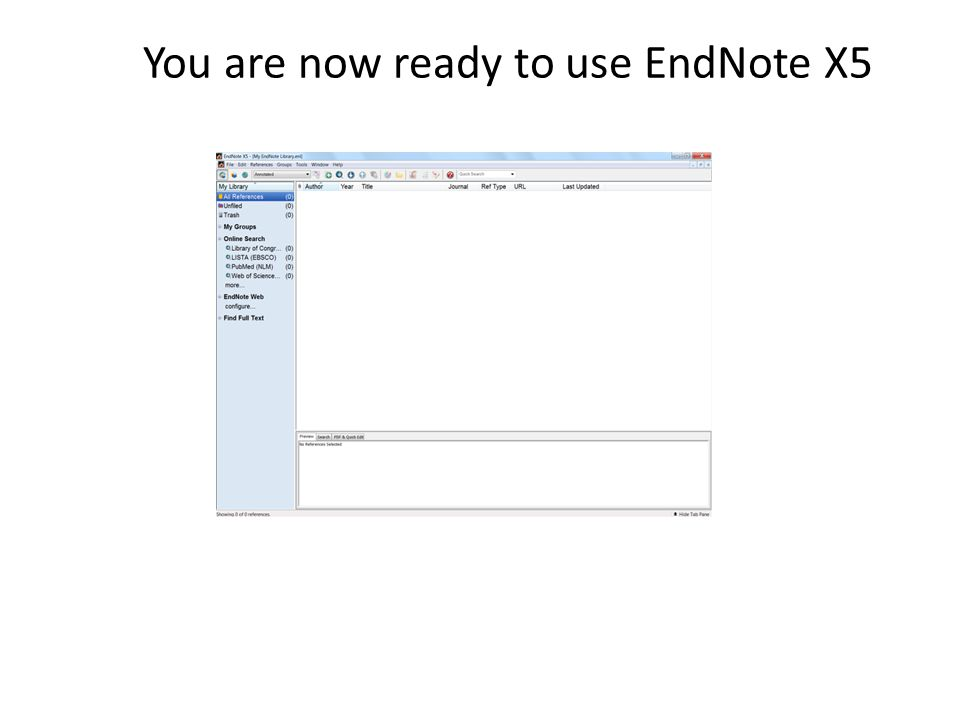 You are now ready to use EndNote X5