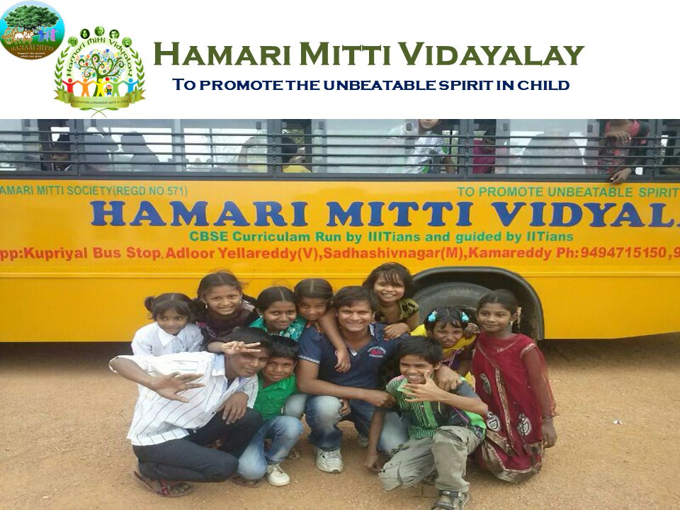 Hamari Mitti Vidayalay To promote the unbeatable spirit in child 10 August 2014 11Hamari Mitti Society @ TDSA CTARA, IITB
