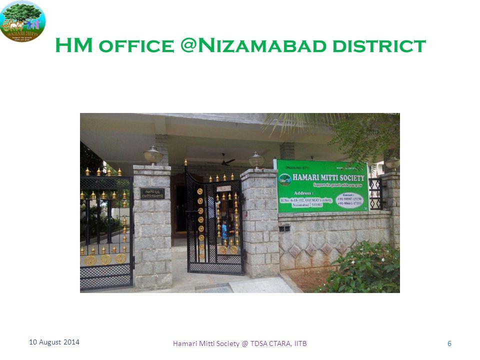 HM office @Nizamabad district 10 August 2014 6Hamari Mitti Society @ TDSA CTARA, IITB
