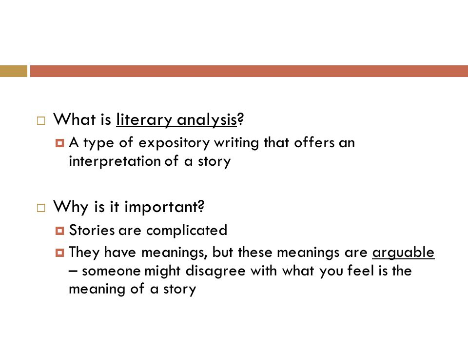  What is literary analysis.