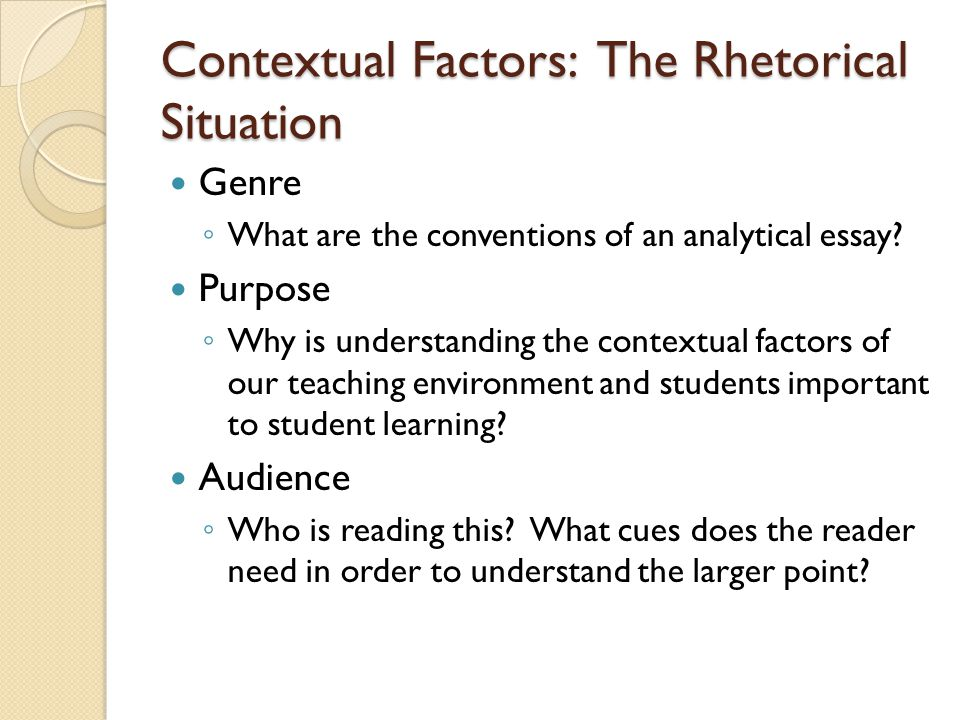Contextual Factors: Macro What are the macro factors that affect student readiness to learn and your pedagogical choices.