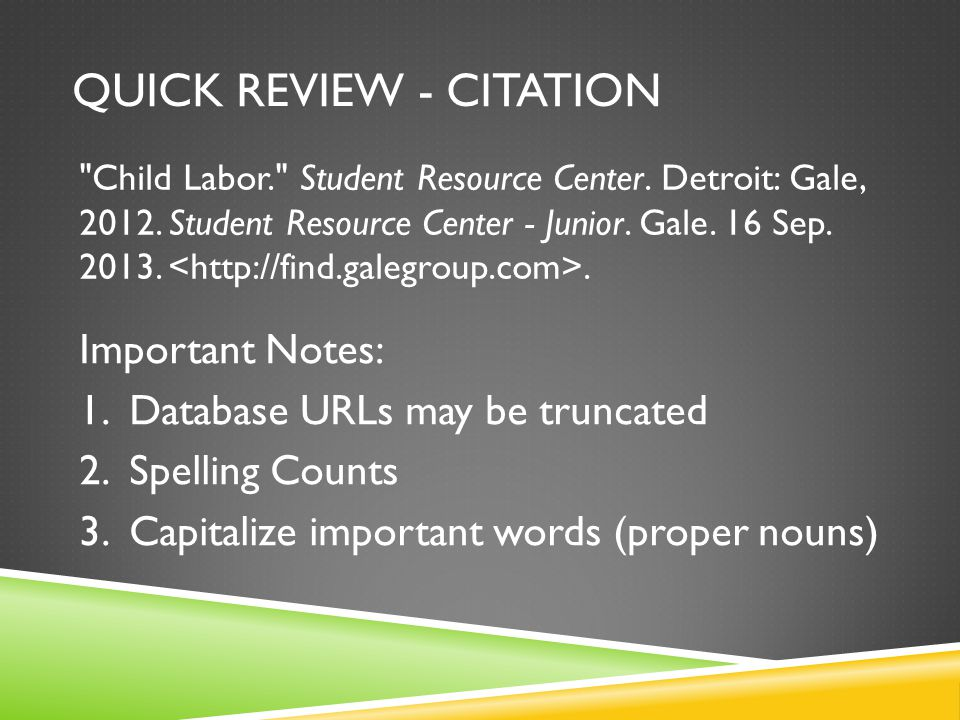 QUICK REVIEW - CITATION Child Labor. Student Resource Center.