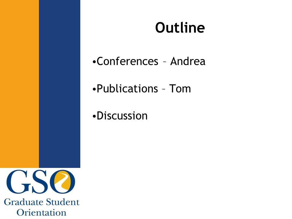 Outline Conferences – Andrea Publications – Tom Discussion