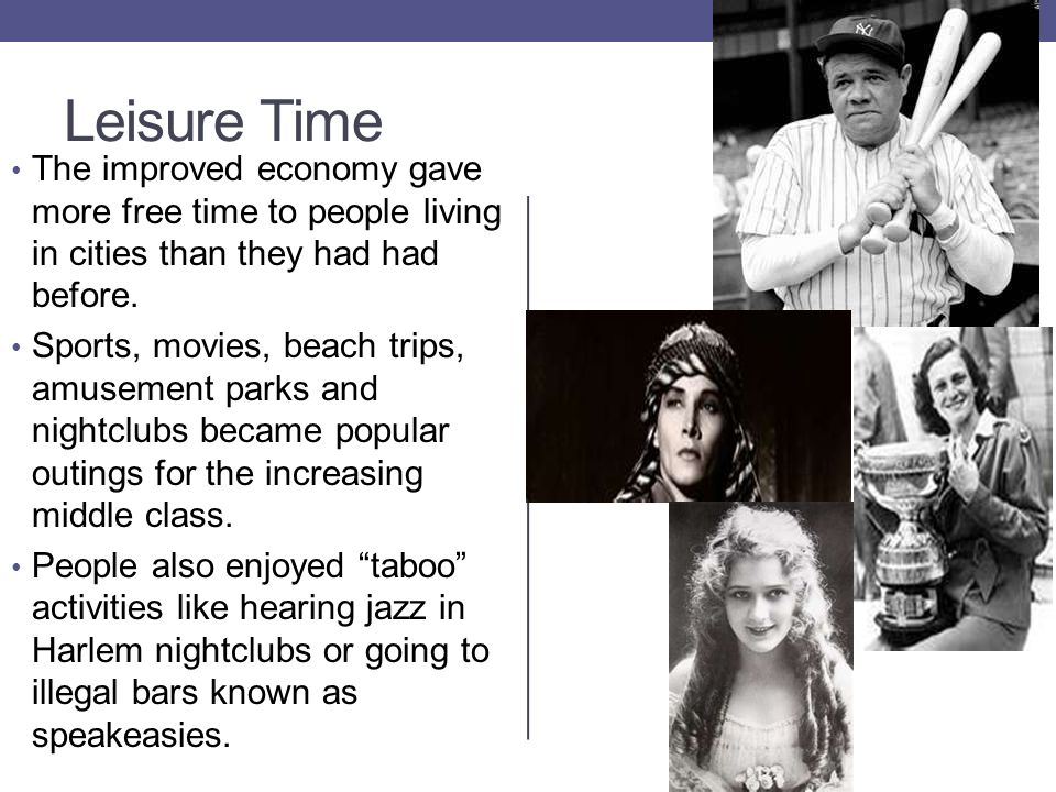 Leisure Time The improved economy gave more free time to people living in cities than they had had before.