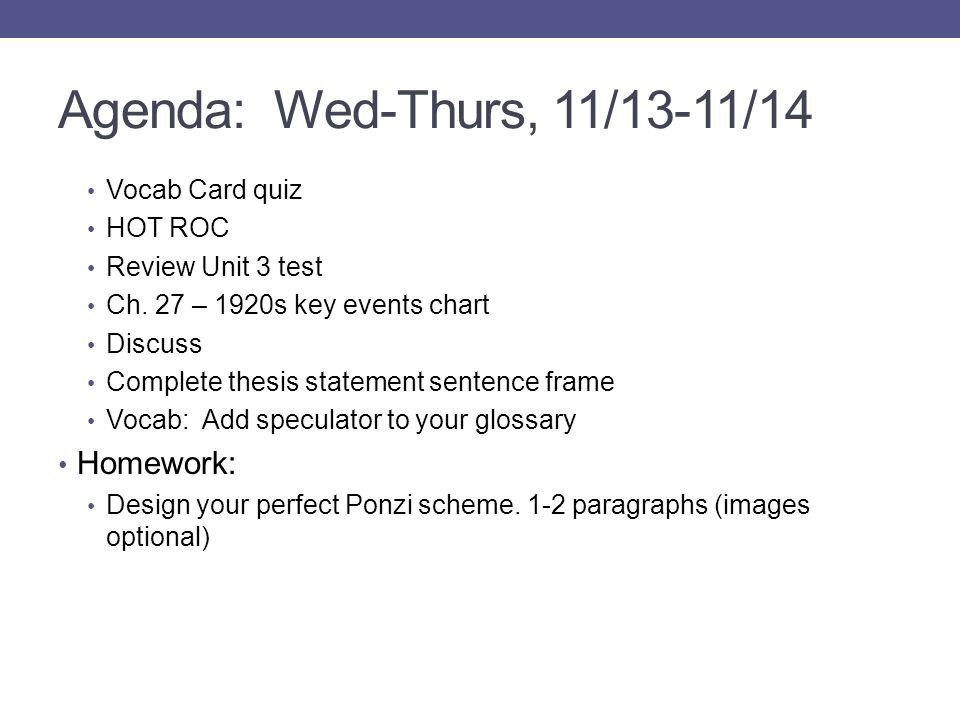 Agenda: Wed-Thurs, 11/13-11/14 Vocab Card quiz HOT ROC Review Unit 3 test Ch.