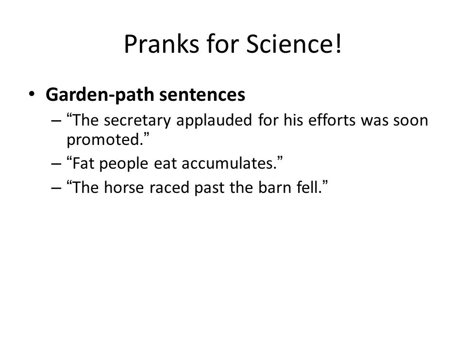Pranks for Science.