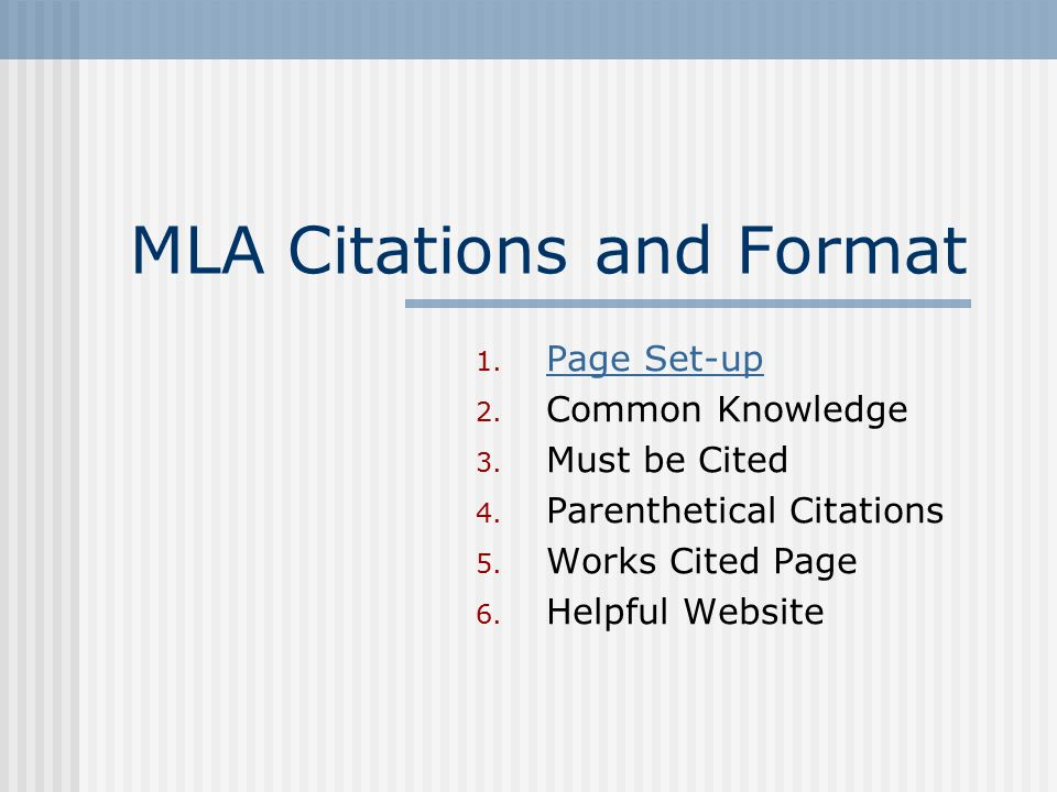 Helpful Hints This is not a format you can memorize, just be able to find the answers to do it correctly Website for help: MLA Noodle Tools To return home click on the following link: http://ms122.k12.sd.us/activities.htm