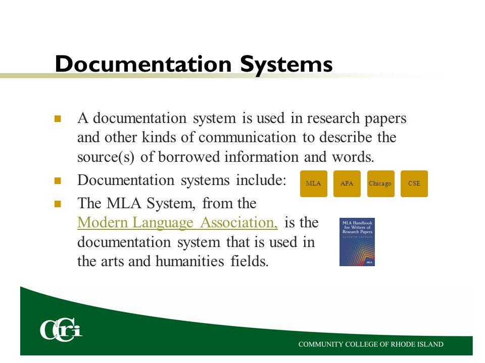 Components of the MLA System For each borrowed word or idea, an in-text citation is placed in the paper.