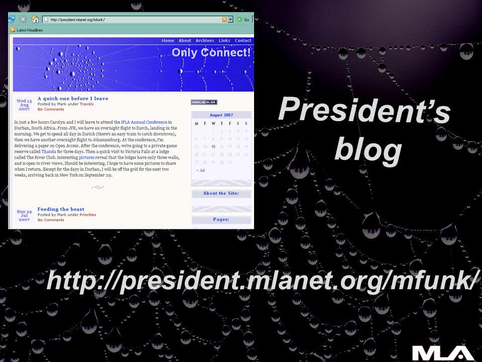 http://president.mlanet.org/mfunk/ President's blog