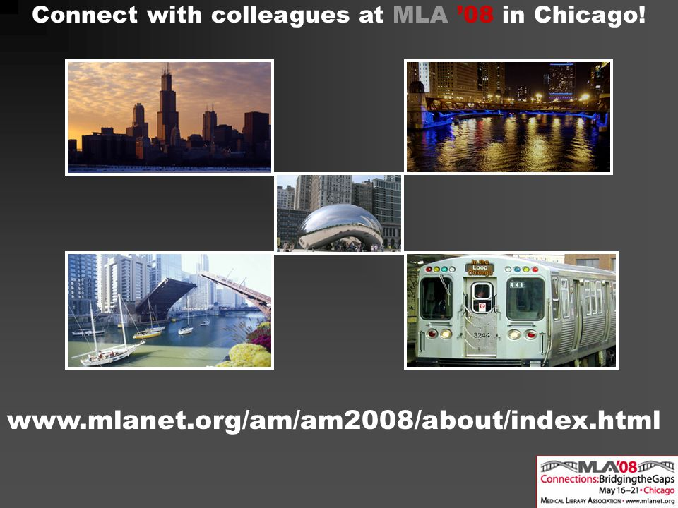www.mlanet.org/am/am2008/about/index.html Connect with colleagues at MLA '08 in Chicago!