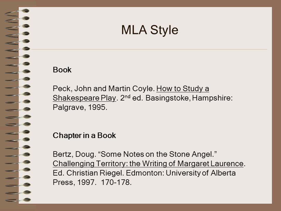 MLA Style Book Peck, John and Martin Coyle. How to Study a Shakespeare Play.