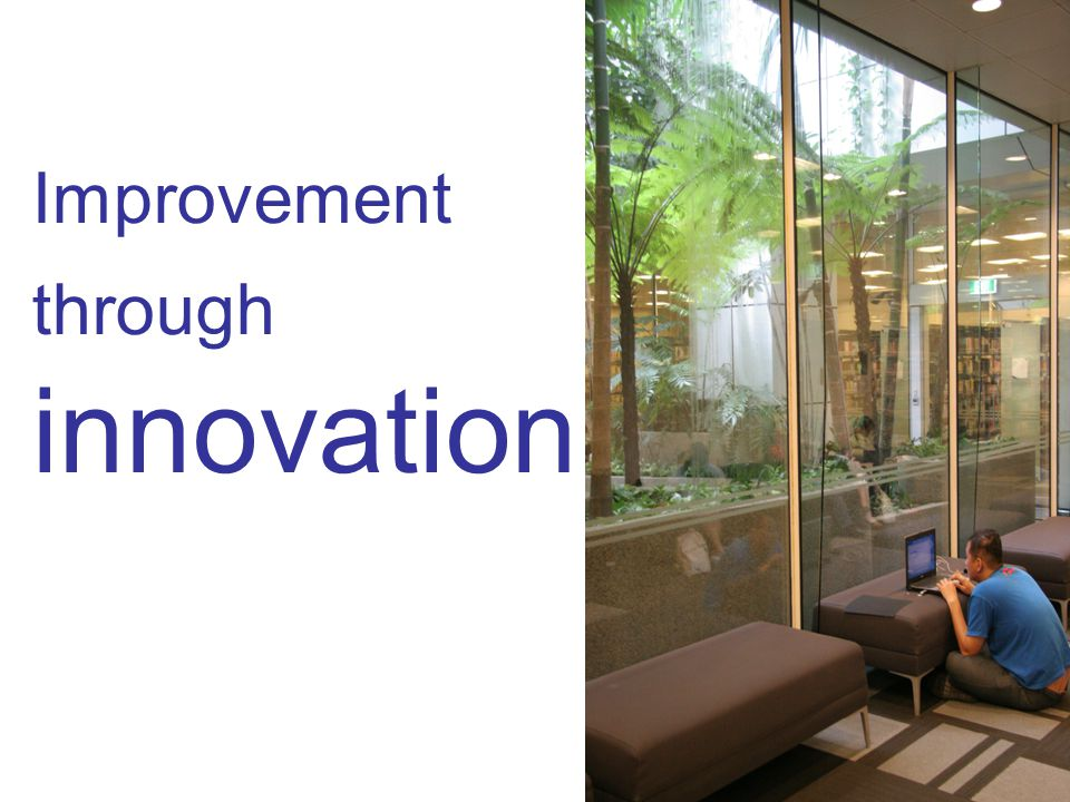 41 Improvement through innovation